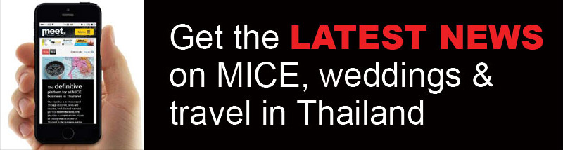 Get the LATEST NEWS on MICE, weddings & travel in Thailand